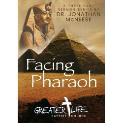 Facing Pharaoh Sermon Series